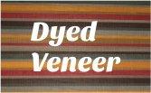 Dyed Veneer