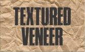 Textured Veneer